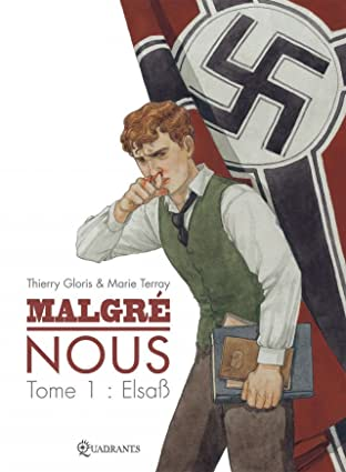 Malgré Nous Vol. 1: Elsaß