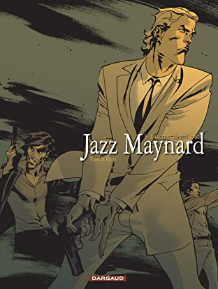 Jazz Maynard Vol. 3: Envers et contre tout