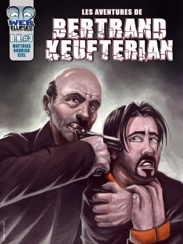 Bertrand Keufterian Vol. 3: Le coup classique 1