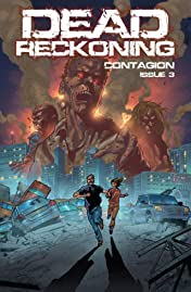 Dead Reckoning Vol. 1: Contagion #3
