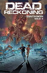 Dead Reckoning Vol. 1: Contagion #3
