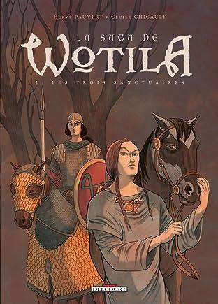 Saga de Wotila Vol. 2: Les trois sanctuaires