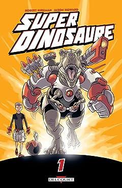 Super dinosaure Tome 1