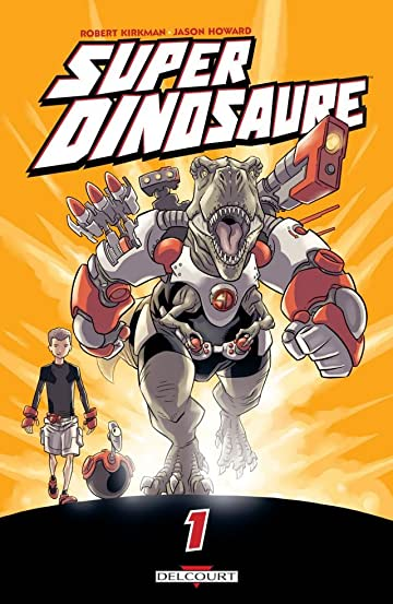 Super dinosaure Vol. 1