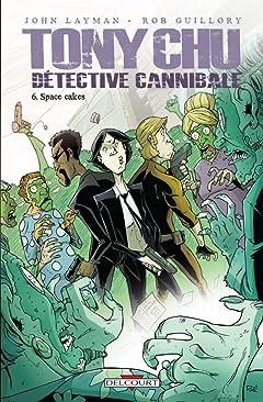 Tony Chu, détective cannibale Vol. 6: Space Cakes