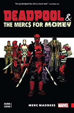 Deadpool & The Mercs For Money Vol.  0: Merc Madness