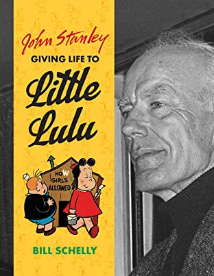 John Stanley: Giving Life to Little Lulu