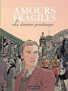 Amours fragiles Vol. 1: Le dernier printemps