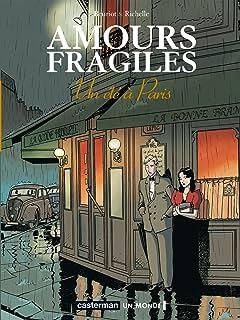 Amours fragiles Vol. 2: Un Eté à Paris