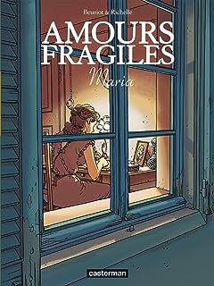 Amours fragiles Vol. 3: Maria