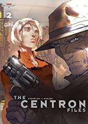 The Centron Files Vol. 2: The Weasel And The Dove