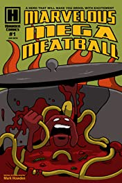 Marvelous Mega Meatball #1