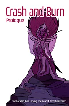Crash and Burn: Prologue