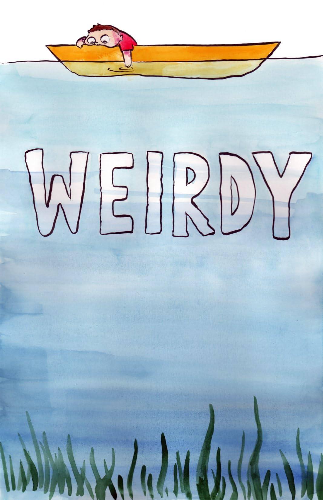 Weirdy