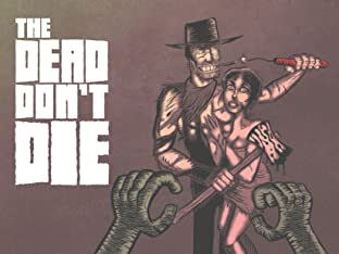 The Dead Don't Die #5