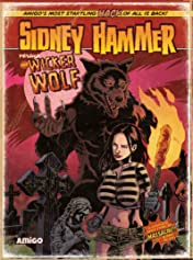 Sidney Hammer versus the Wicker Wolf