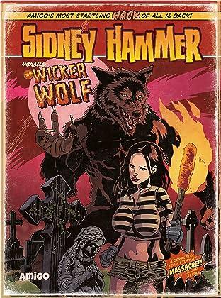Sidney Hammer versus the Wicker Wolf