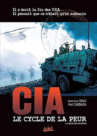 CIA Le Cycle de la Peur Vol. 1: Le jour des fantômes