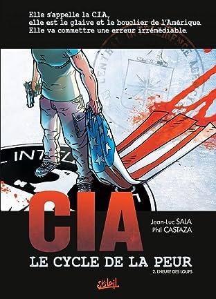 CIA Le Cycle de la Peur Vol. 2: L'heure des loups