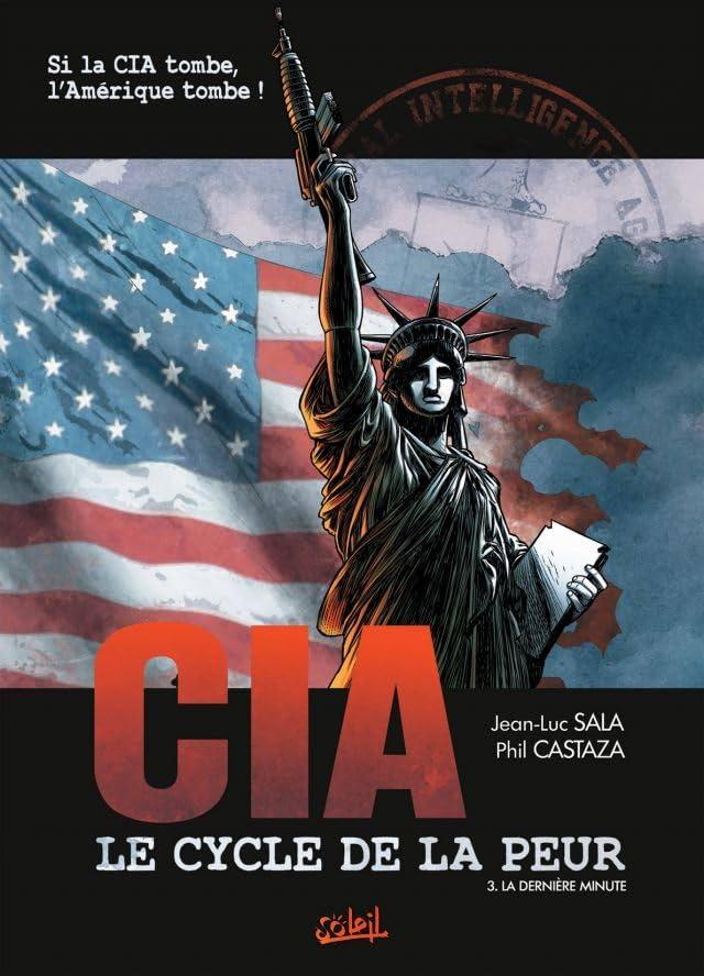 CIA Le Cycle de la Peur Vol. 3: La dernière minute