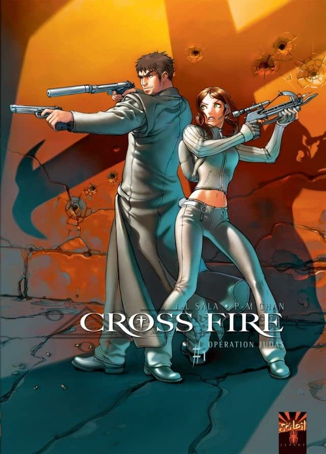 Cross Fire Vol. 1: Opération Judas