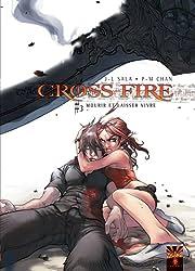 Cross Fire Tome 3: Mourir ou laisser vivre