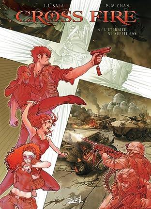 Cross Fire Tome 5: L'éternité ne suffit pas
