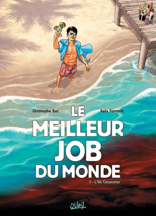 Le Meilleur job du monde Vol. 1: L'île Carpenter
