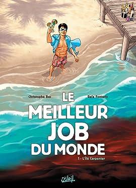 Le Meilleur job du monde Vol. 1: L'île Carpenter