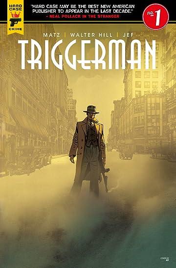 Walter Hill's Triggerman #1