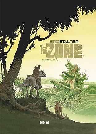 La Zone Vol. 1: Sentinelles