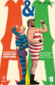 A&A: The Adventures of Archer & Armstrong #8: Digital Exclusives Edition