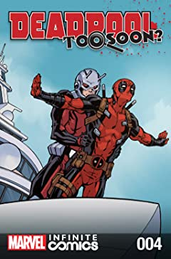 Deadpool: Too Soon? Infinite Comic #4 (of 8)