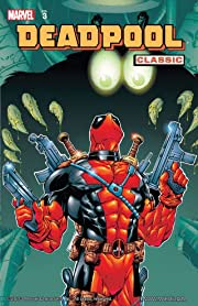 Deadpool Classic Tome 3
