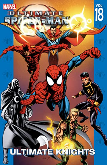 Ultimate Spider-Man Tome 18: Ultimate Knights