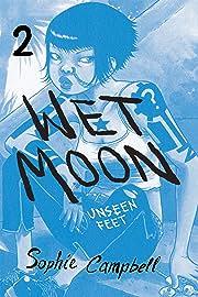 Wet Moon Vol. 2: Unseen Feet (New Edition)