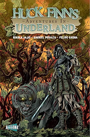 Huck Finn's Adventures in Underland #3
