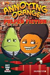 Annoying Orange Vol. 3: Pulped Fiction