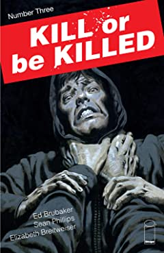 Kill Or Be Killed No.3
