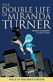 The Double Life Of Miranda Turner Vol. 1