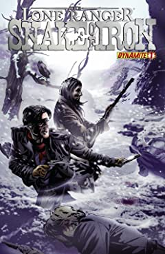 The Lone Ranger: Snake Of Iron No.1 (sur 4)