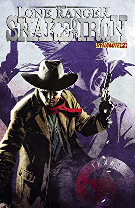 The Lone Ranger: Snake Of Iron No.2 (sur 4)