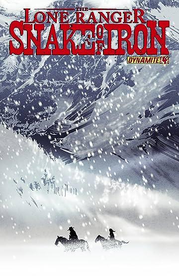 The Lone Ranger: Snake Of Iron #4 (of 4)