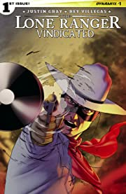 The Lone Ranger: Vindicated #1