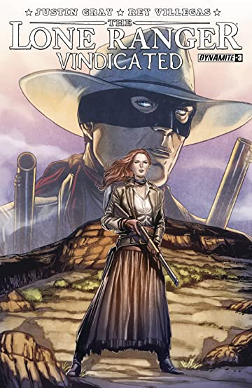 The Lone Ranger: Vindicated #3