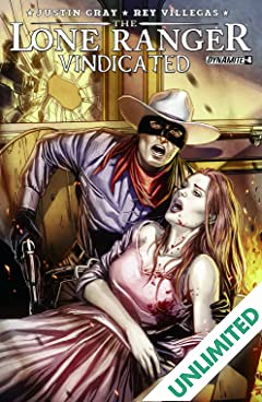 The Lone Ranger: Vindicated #4