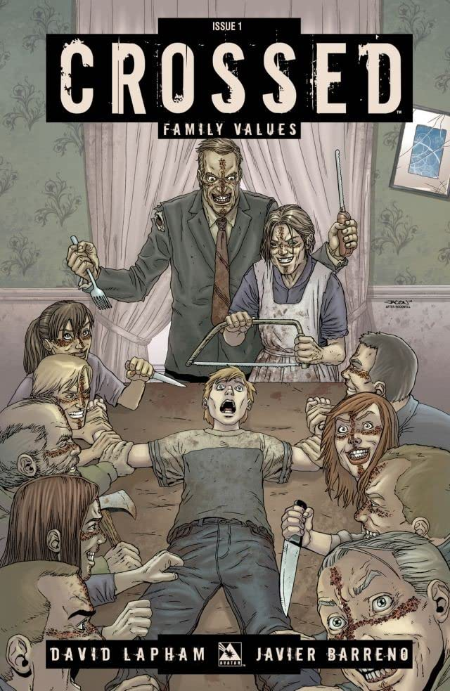 Crossed: Family Values #1