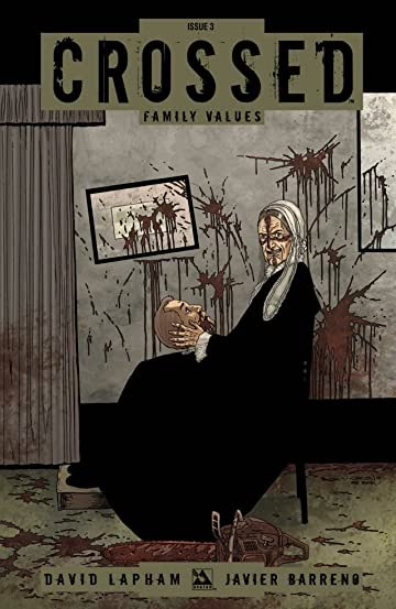Crossed: Family Values #3 (of 6)