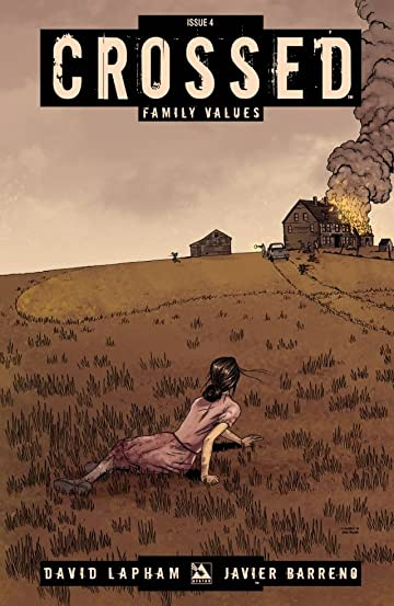 Crossed: Family Values #4 (of 7)