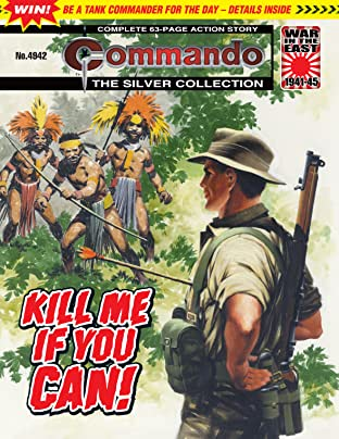 Commando #4942: Kill Me If You Can
